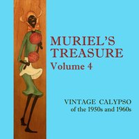 Muriel's Treasure, Vol. 4: Vintage Calypso from the 1950s & 1960s — сборник