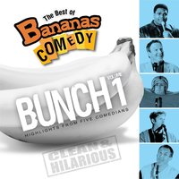 The Best Of Bananas Comedy: Bunch Volume 1 Second Edition — Bananas Comedy