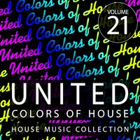 United Colors Of House, Vol. 21 — сборник
