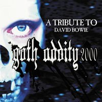 Goth Oddity 2000: A Tribute To David Bowie — сборник