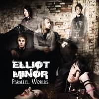 Parallel Worlds — Elliot Minor