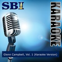 Sbi Gallery Series - Glenn Campbell, Vol. 1 — SBI Audio Karaoke