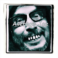 Just Average — Average Joe