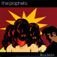 Bigger Than Elvis — The Prophets