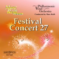 Festival Concert 27 — Philharmonic Wind Orchestra & Marc Reift Orchestra