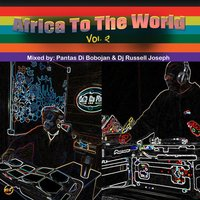 Africa to the World, Vol. 2 — сборник
