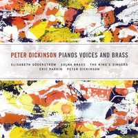 Pianos Voices and Brass — Peter Dickinson