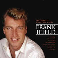 The Complete A Sides And B Sides — Frank Ifield