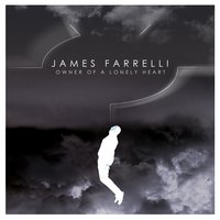 Owner of a Lonely Heart — James Farrelli