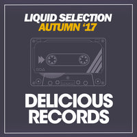 Liquid Selection (Autumn '17) — сборник