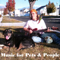 Music For Pets And People — Jamie Glaser