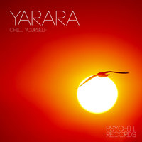 Chill Yourself — Yarara