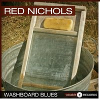 Washboard Blues — Red Nichols