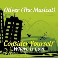 Consider Yourself — Oliver (The Musical)