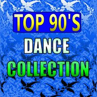 Top 90's Dance Collection — сборник