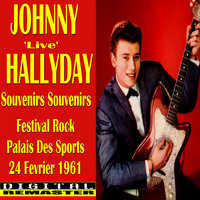 Johnny Hallyday Souvenirs Souvenirs 'Live' in Paris 1961 — Johnny Hallyday, Johnny Hallday