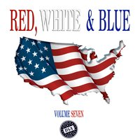 Red, White & Blue, Vol. 7 — сборник