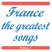 France the greatest songs vol 3 — сборник