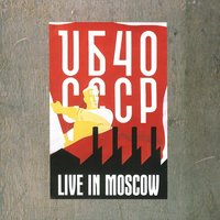 Live In Moscow — UB40