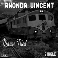 Mama Tried — Rhonda Vincent