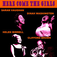 Here Come the Girls — Clifford Brown