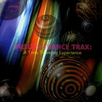 Future Trance Trax - A Time Traveling Experience — сборник