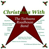 Christmas With the Techsans Roadhouse Band — The Techsans Roadhouse Band