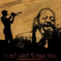 I Just Want to Make Music, Vol. 1 — Coleman Hawkins