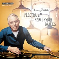 Harry Partch: Plectra and Percussion Dances — Partch