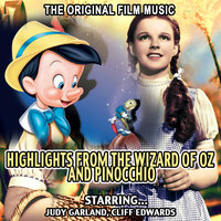 Highlights From The Wizard Of Oz And Pinocchio - Judy Garland , Cliff Edwards — Victor Young Orchestra