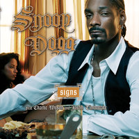Signs — Snoop Dogg