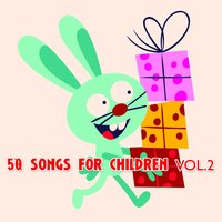 50 Songs for Children Vol. 2 — The Harmony Group