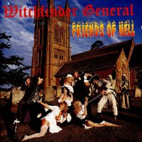 Friends of Hell — Witchfinder General