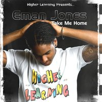 Take Me Home — Eman Jones