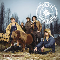 Farm Machine — Steve 'n' Seagulls