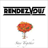 Stay Together — Rendezvous [R.d.v.z], Raguel Lewi, Venessa Adverta