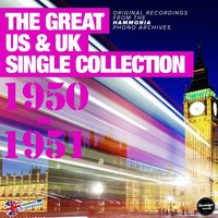 The Great Us & Uk Single Collection 1950-1951 — сборник