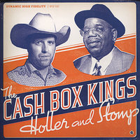 Holler & Stomp — The Cash Box Kings