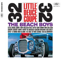 Little Deuce Coupe — The Beach Boys