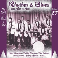 Rhythm & Blues Goes Rock & Roll, Vol. 27 — сборник