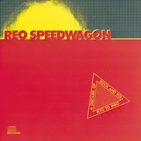 A Decade Of Rock And Roll 1970 to 1980 — REO Speedwagon