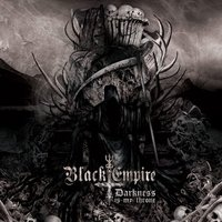 Darkness Is My Throne — Black Empire
