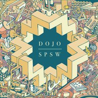 Dojo — Sneaky Pete and The Secret Weapons