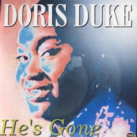 He's Gone — Doris Duke