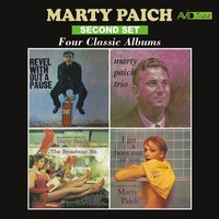 Four Classic Albums (Revel Without a Pause / Marty Paich Trio / The Broadway Bit / I Get a Boot out of You) — Marty Paich