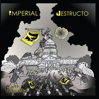 Earth Equality — Imperial Destructo
