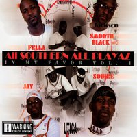 In My Favor Vol. 1 — All Southern All Playaz