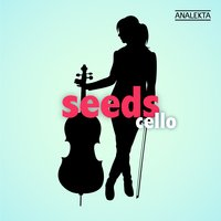 Seeds: Cello — сборник