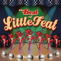 The Best Of Little Feat [w/interactive booklet] — Little Feat