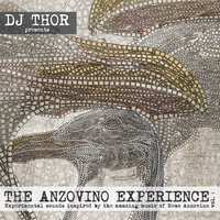 The Anzovino Experience, Vol. 1 — Dj Thor